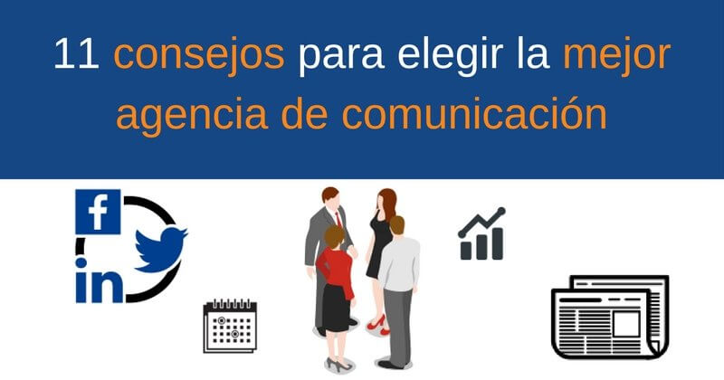 elegir la mejor agencia de comunicación