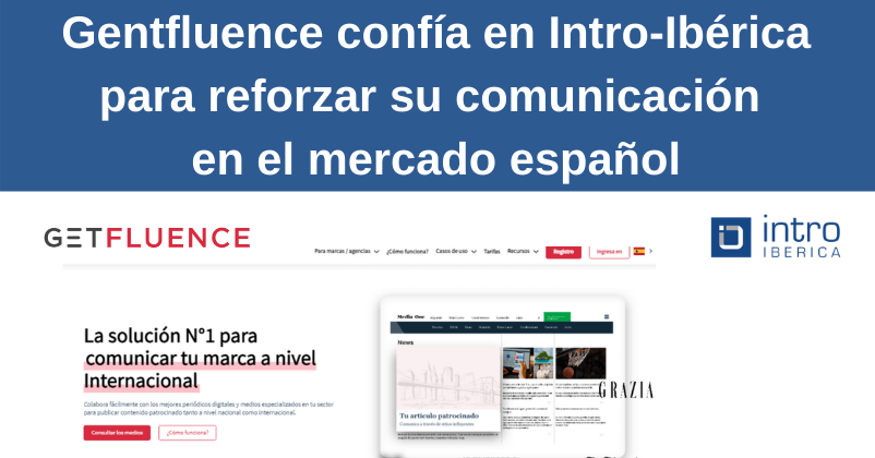 Getfluence confía en Intro Ibérica